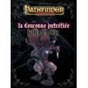 Pathfinder - La Couronne Putréfiée - Guide du Joueur - FR VF