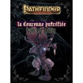 Pathfinder la Couronne Putrefier